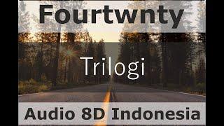 Download Fourtwnty (feat. Reza Matajiwa)  - Trilogi