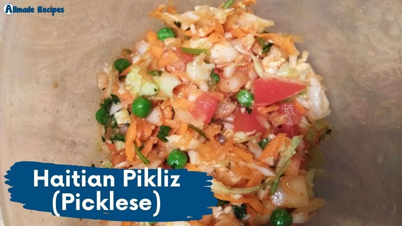 Haitian Pikliz (Picklese) | Side Dish Recipes