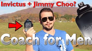 Coach for Men Fragrance Review | Invictus and Jimmy Choo's Cousin | Modern Men's Fragrance