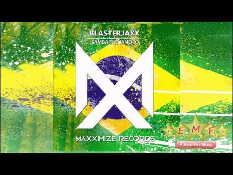 Blasterjaxx  Samba de Janeiro