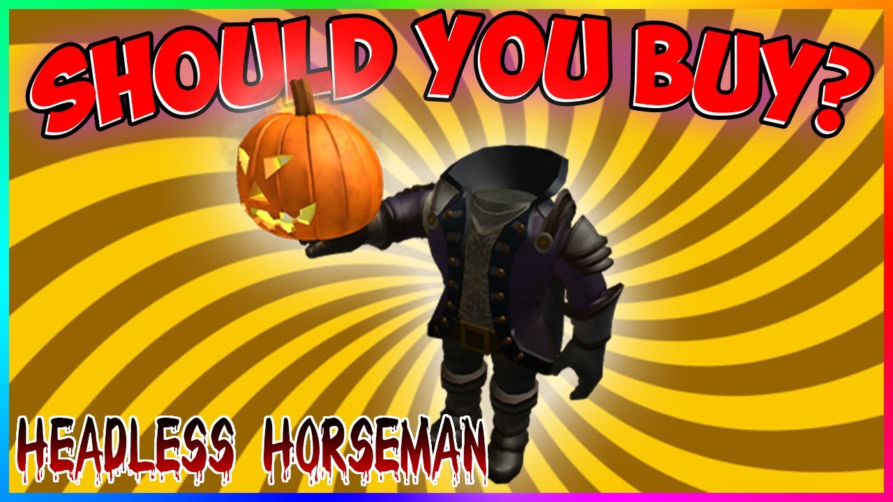Headless Horseman Package Roblox For Free Now Should You Buy The Headless Horseman On Roblox By Thatkidevan