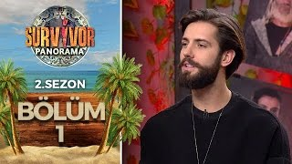 Survivor Panorama 2.Sezon | 1.Bölüm