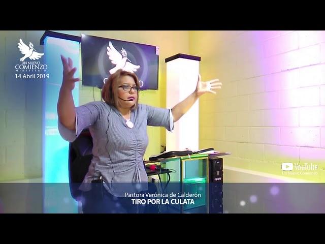 Predica # 81 - TIRO POR LA CULATA - Pastora Veronica Calderon