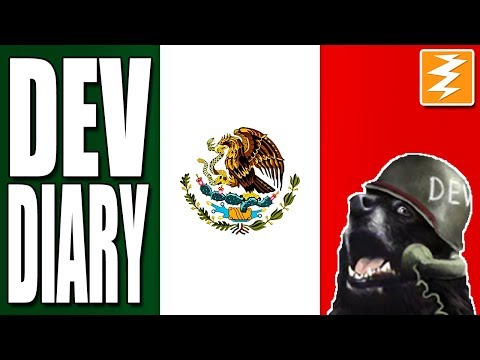 MEXICO - Dev Diary - Hearts of Iron IV