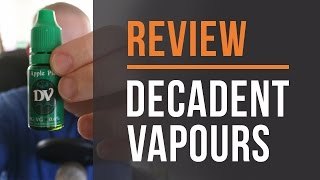 Decadent Vapours Review! 5 Flavors!