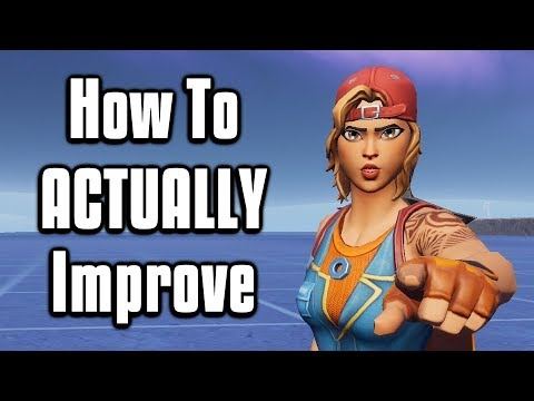 The Most Important Advice For Improving In Fortnite! - Tips To Get Better!