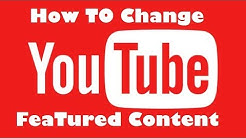 How To Change The Latest Featured Video On Your YouTube Channel 2018 |vicsstudio
