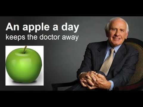 Jim Rohn - An Apple A Day Keeps The Doctor Away