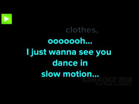 Slow Motion ~ Trey Songz Karaoke Version ~ Karaoke 808