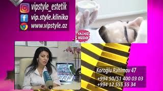 VİP estetik klinikası. Lider maqazin 16.02.2019