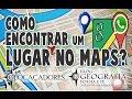 Como encontrar um lugar ou endereço no Google Maps e ...