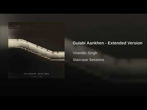 Gulabi Aankhen (Extended Version) Mp3
