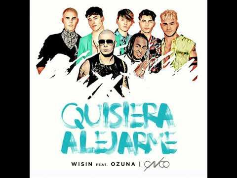 Wisin - Quisiera Alejarme (feat. Ozuna & CNCO) [Remix]