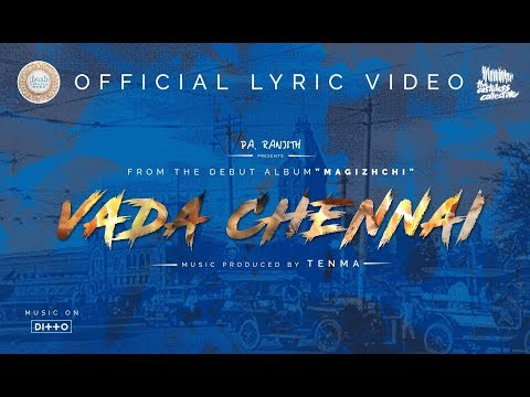 Vada Chennai -  The Casteless Collective