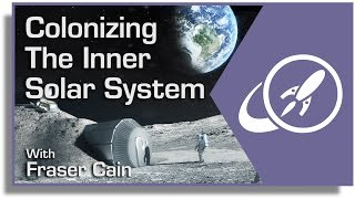 Colonizing the Solar System, Part 1: Colonizi...