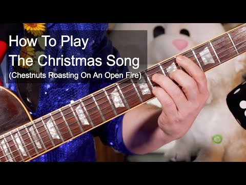 'The Christmas Song (Chestnuts Roasting On An Open Fire)' Christmas Guitar Lesson