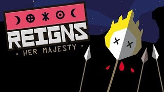 Reigns: Her Majesty - It's Good To Be Queen (Her Majesty Gameplay)