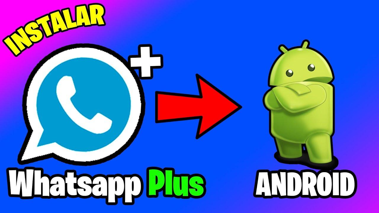 🚀 Como INSTALAR WHATSASPP PLUS en ANDROID ultima VERSION 2021 ✅ Whatsapp Plus APK
