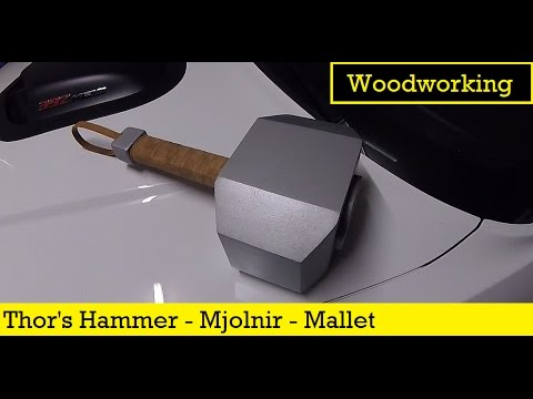 I make Thors Hammer, Mjolnir, as a Wooden Mallet