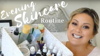My current evening skincare routine - mature skin/over 50
