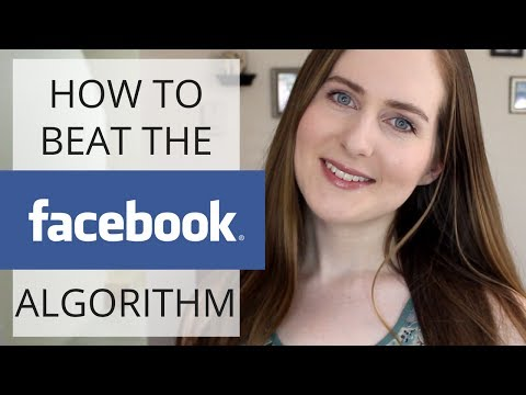 How to BEAT Facebook's Algorithm in 2017 | Facebook Marketing 201