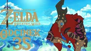 THUNDERBLIGHT GANON, CZYLI BŁYSKAWICZNA ŚMIERĆ - The Legend of Zelda: Breath of the Wild #35