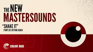 """The New Mastersounds - """"Shake It (Pimps of Joytime Remix) 