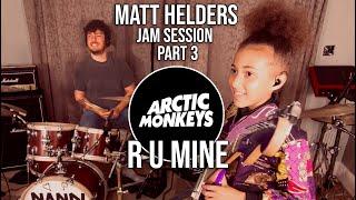 The Matt Helders Jam Session - Part 3 - Arctic Monkeys - R U Mine