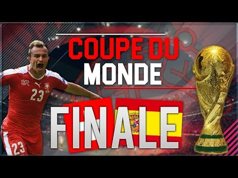 FIFA 18 | CARRIERE SELECTION SUISSE | COUPE DU MONDE : LA GRANDE FINALE