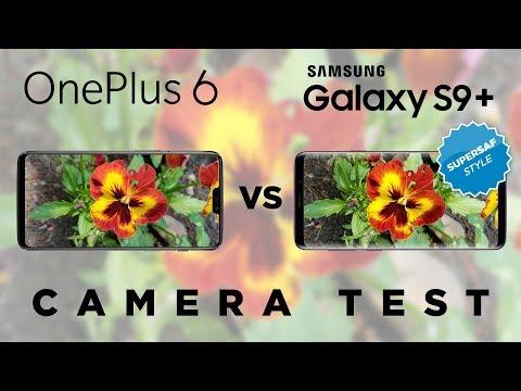 OnePlus 6 vs Samsung Galaxy S9 Plus Camera Test Comparison