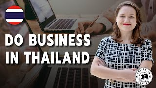 How to Set uṗ a Business as a Foreigner in Thailand