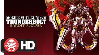 Mobile Suit Gundam Thunderbolt: Bandit Flower | Available for Pre-Order Now