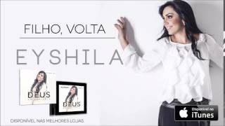 Eyshila - Filho, Volta (CD Deus no Controle)