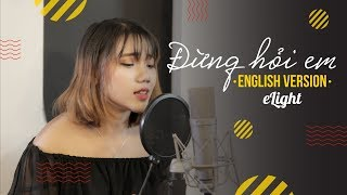 Đừng Hỏi Em (Don't Ask Me) | English Version | Mỹ Tâm | Cover | Engsub + Lyrics