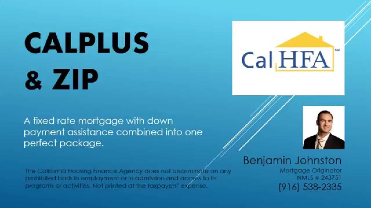 New CalHFA CalPLUS + Zip Extra Program - YouTube