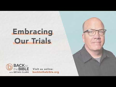 Discovering a Living Faith - Embracing Our Trials - 1 of 20