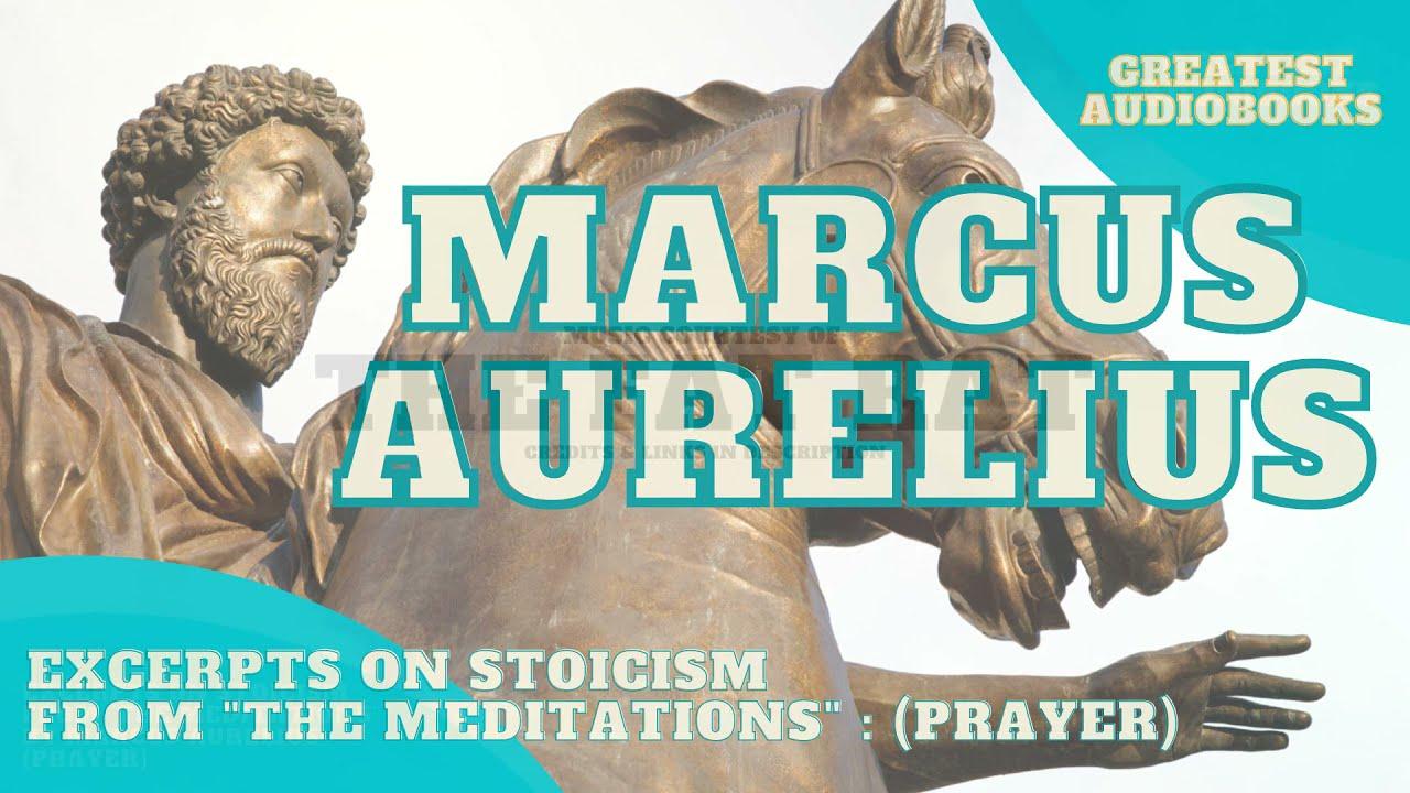 Stoicism: Marcus Aurelius on Prayer (from Meditations):  - AudioBook 🎧📖   Greatest🌟AudioBooks