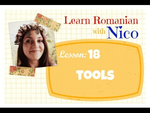 Learn Romanian with Nico - Lesson 18: Tools
