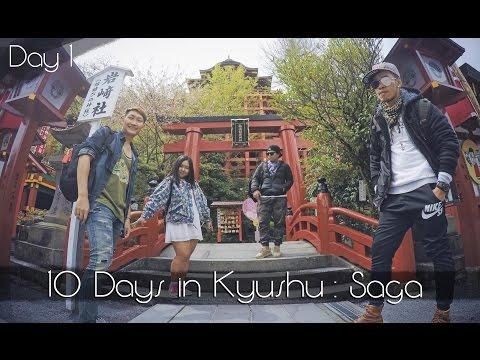 10 Days in Kyushu   พาชิลที่คิวชู [DAY1] : Saga