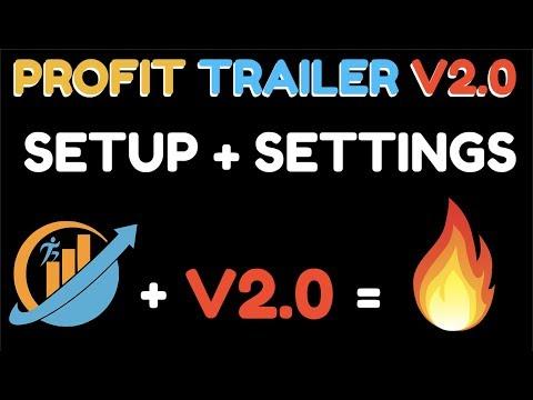 Setup Profit Trailer V2.0 Fast + Settings Download
