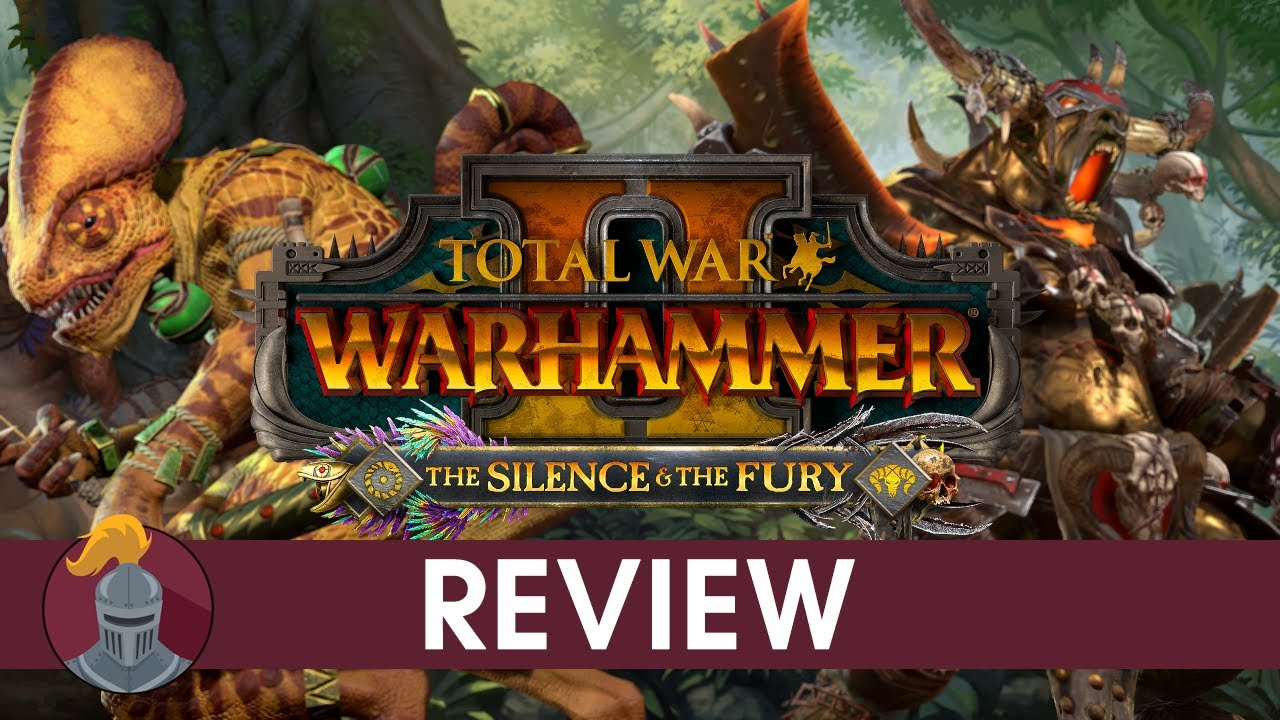 Total War Warhammer 2: Silence & The Fury Review