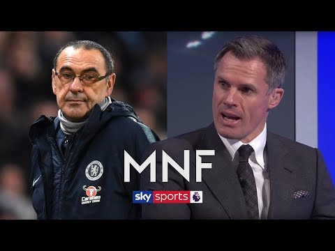 Will Chelsea SACK Sarri mid season? | Jamie Carragher & Patrick Kluivert | Monday Night Football