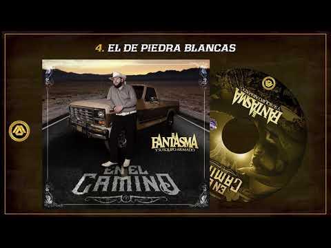 """El Fantasma - En El Camino """"Disco 2018"""""""