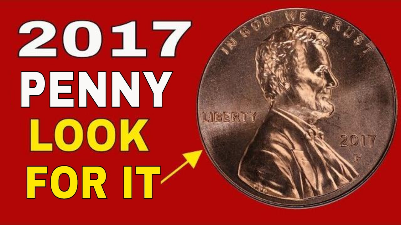 How valuable can a 2017 penny be? Pennies worth money you should know about!