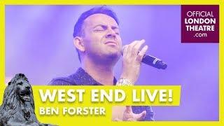 West End LIVE 2017: Ben Forster