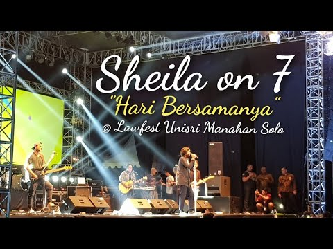 Sheila on 7 - HARI BERSAMANYA | Live @ Lawfest Unisri 2018 Stadion Manahan solo