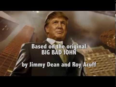 Big Bad Don - The Ballad Of Donald Trump