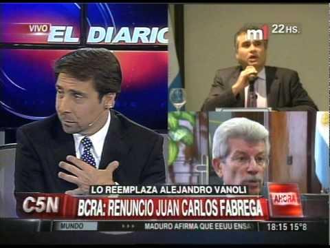 C5N -  ECONOMIA: RENUNCIO JUAN CARLOS FABREGA AL BCRA (PARTE 2)
