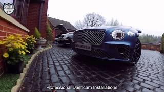 Bentley Continental GT Dashcam Install