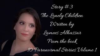 Story #3 The Lonely Children